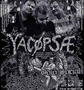 25 Years of Madness !!! Yacöpsae + Entrails Massacre